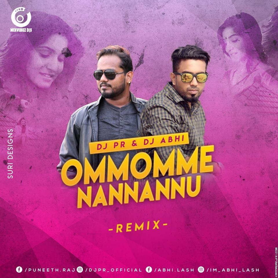 OMMOMME NANNANNU REMIX DJ PR  DJ ABHI.mp3