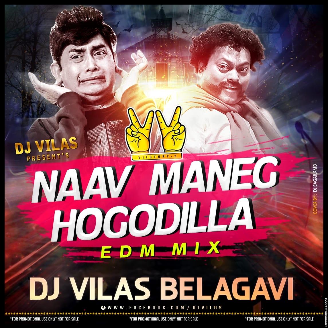 NAAV MANEGE HOGODILLA  EDM MIX DJ VILAS BGM.mp3