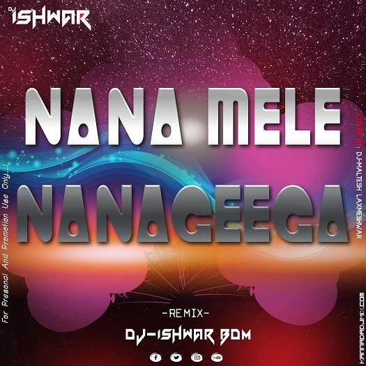 Nana Mele Nanagiga Remix.mp3