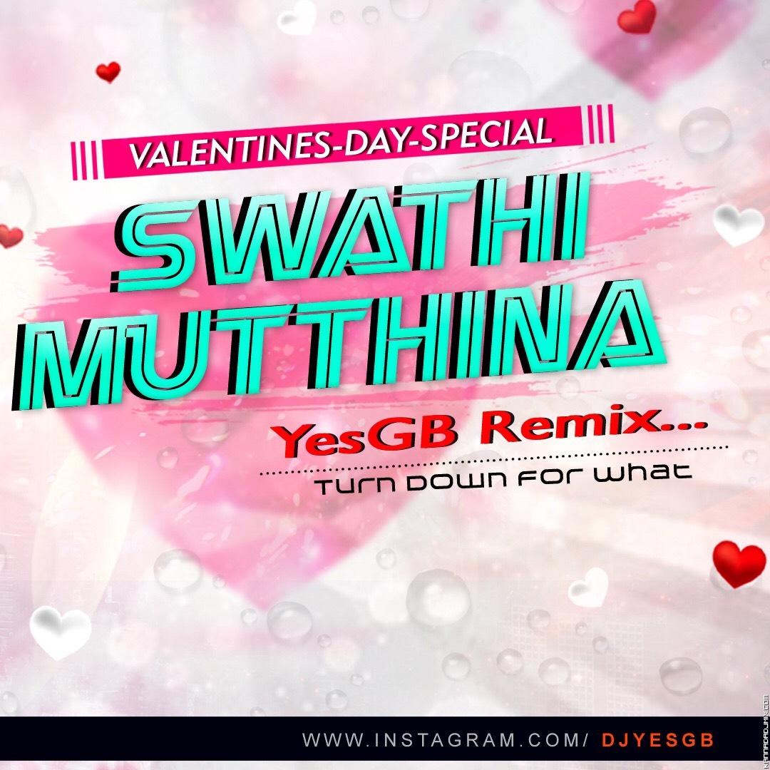 Swati Muttin Male Haniye - DJ Sagar YesGB.mp3
