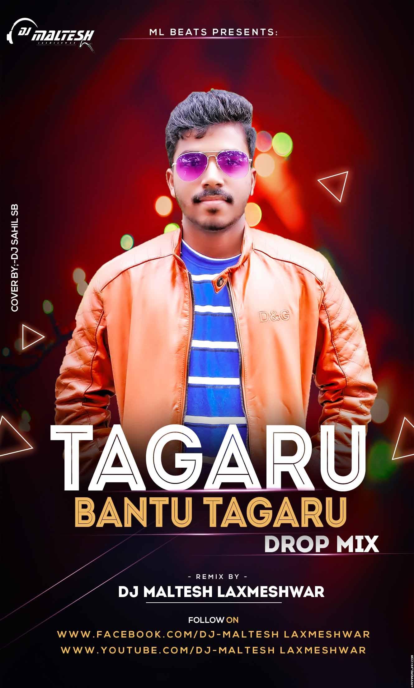 TAGARU-DROP MIX-DJ MALTESH LAXMESHWAR.mp3