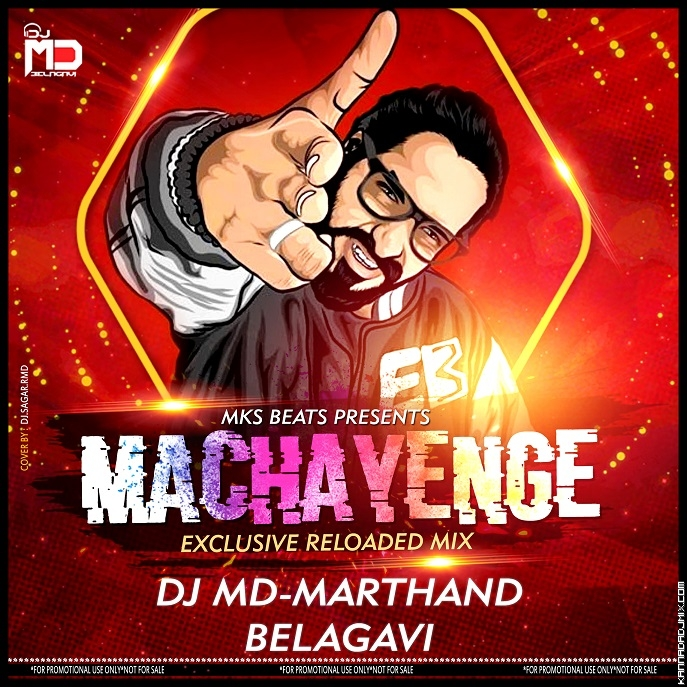 MACHAYENGE EDM RELOADED Emiway Bantai[DJ MD BELAGAVI ft MKS BEATS].mp3