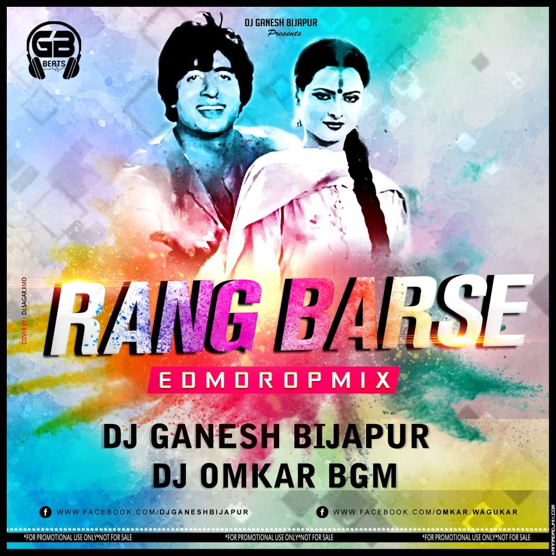 Rang Barse EDM DROP  MIX DJ GANESH [BIJAPUR] AND DJ OMKAR BGM.mp3