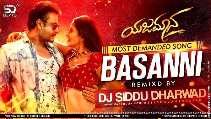 Basanni Yajamana[EDM Mix] Dj Siddu Dharwad.mp3