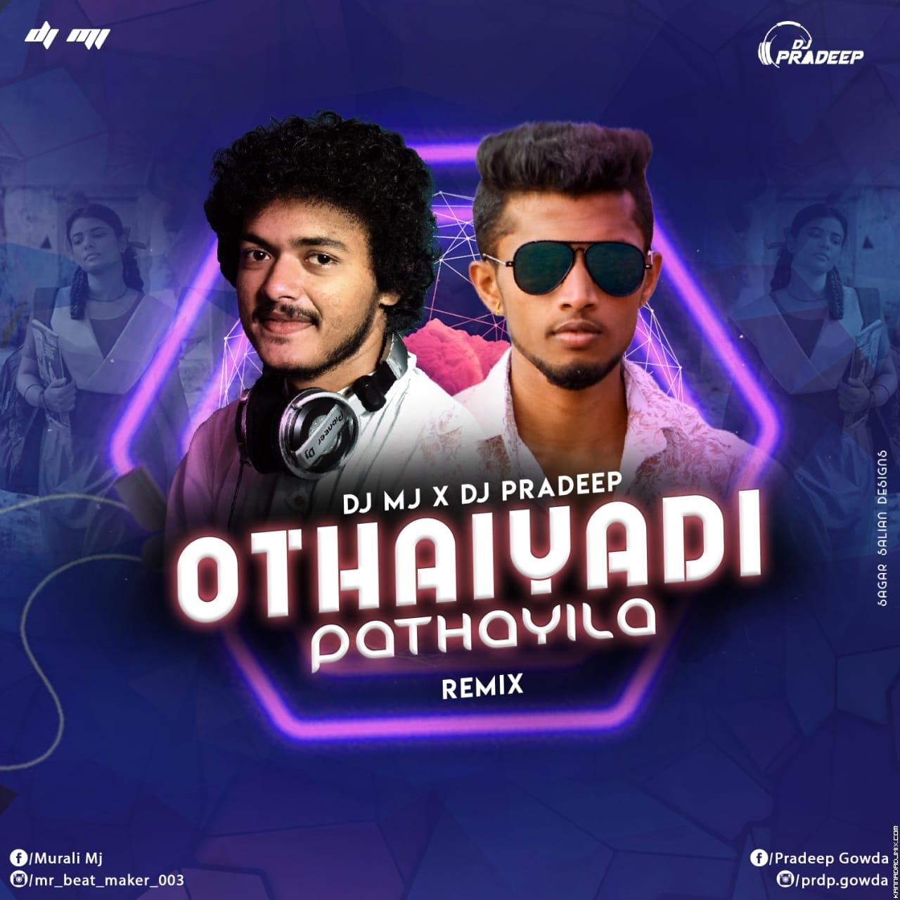 OTHAIYADI PATHAYILA remix DJ MJ  DJ PRADEEP.mp3