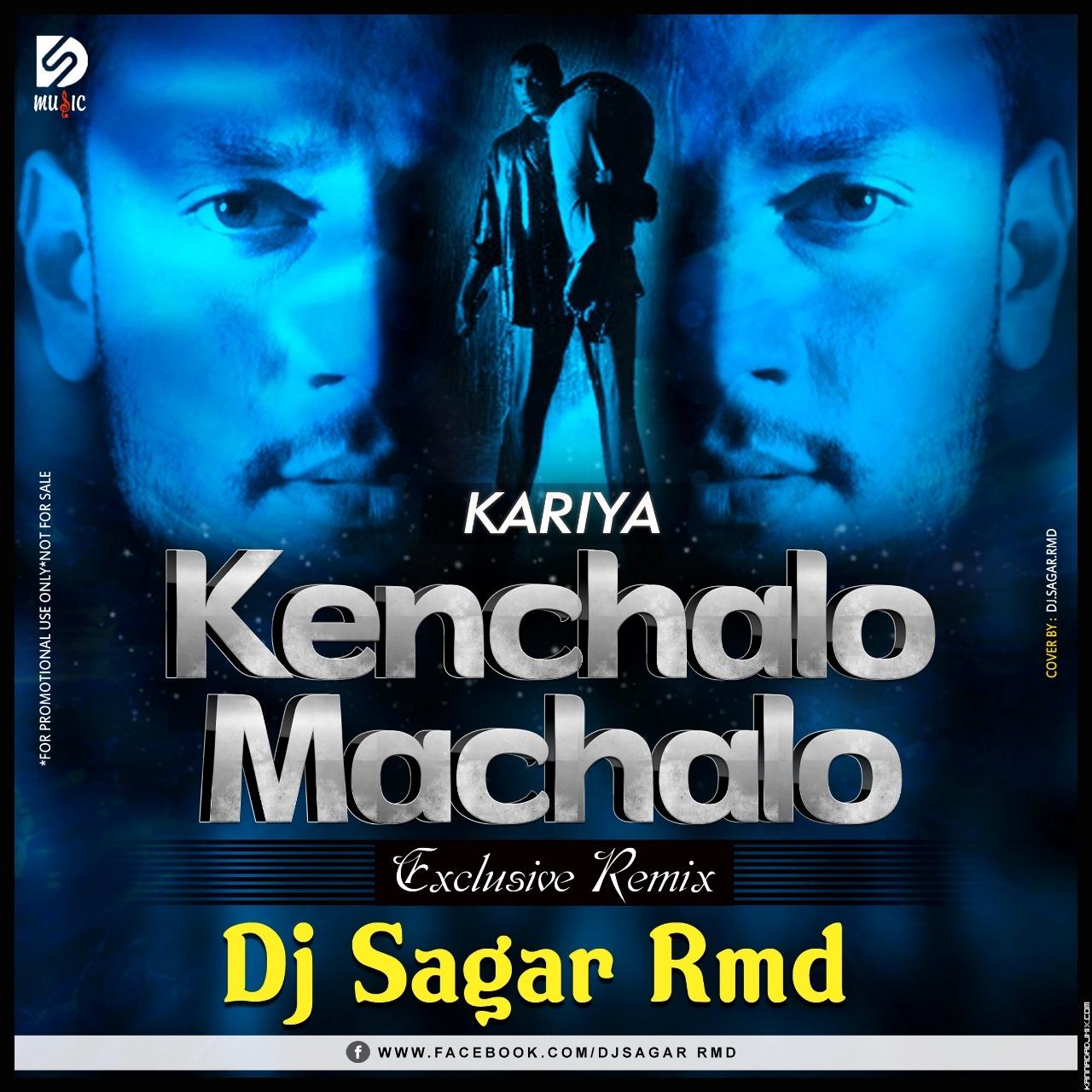 Kenchalo_Machalo_Remix_ DJ SAGAR RMD (1).mp3