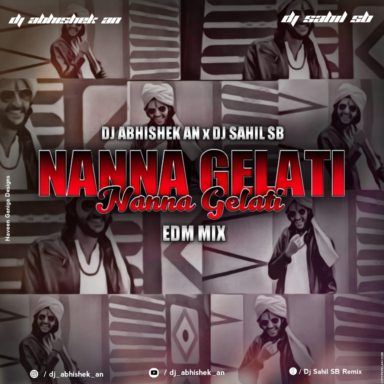 NANNA GELATI (EDM 2K19) DJ ABHISHEK AN AND DJ SAHIL SB.mp3