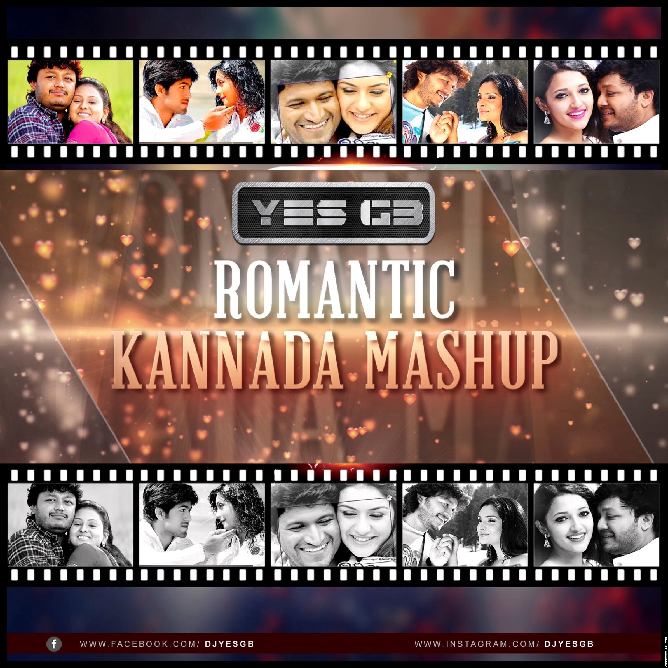 Romantic Kannada Mashup - DJ Sagar YesGB.mp3