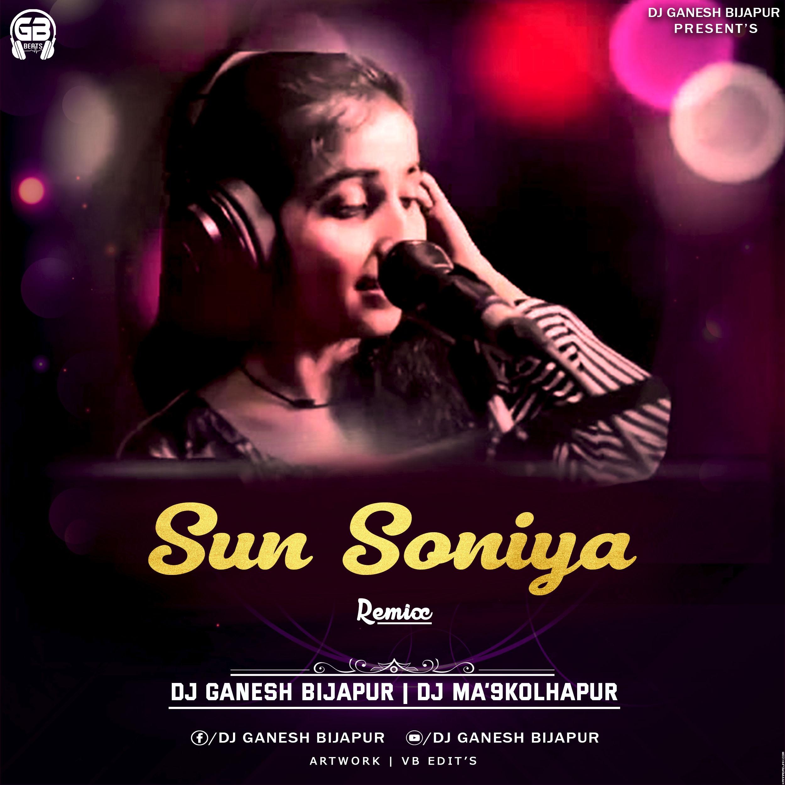 Sun Soniya Remix Dj Ganesh Bijapur X Dj Ma'9 Kolhapur.mp3