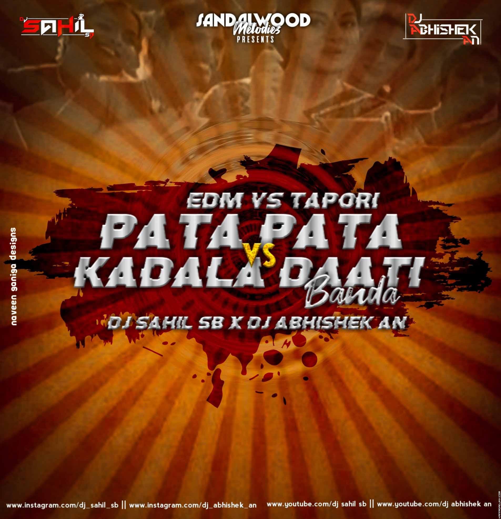 PATA PATA VS KADALU DATIBANDA DJ ABHISHEK AN & DJ SAHIL SB.mp3