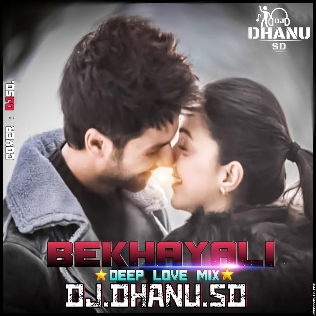 BEKHAYALI DEEP LOVE MIX DJ DHANU sD.mp3