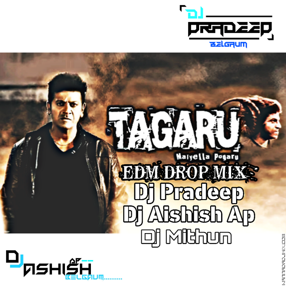 Tagaru ( Edm Drop) Dj Ashish Ap & Dj Pradeep & Dj Mithun.mp3