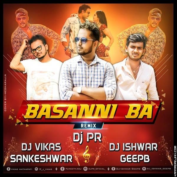 Basanni Baa - DJ ViKaS Sankeshwar X DJ PR X DJ Ishwar GeePB .mp3