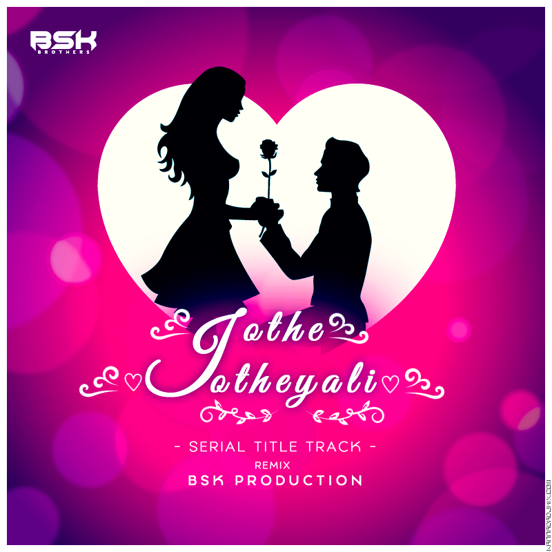 JOTHE JOTHEYALI SERIAL TITLE TRACK BSK PRODUCTION.mp3