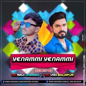 YENAMMI YENAMMI DJ YMK SOLAPUR ND DJ RAVI UMARANI.mp3