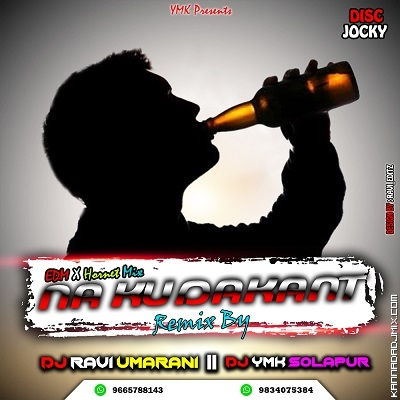 Na_Kudukantha_DJ_Ymk_Solapur_x_Dj_Ravi_Umarani.mp3