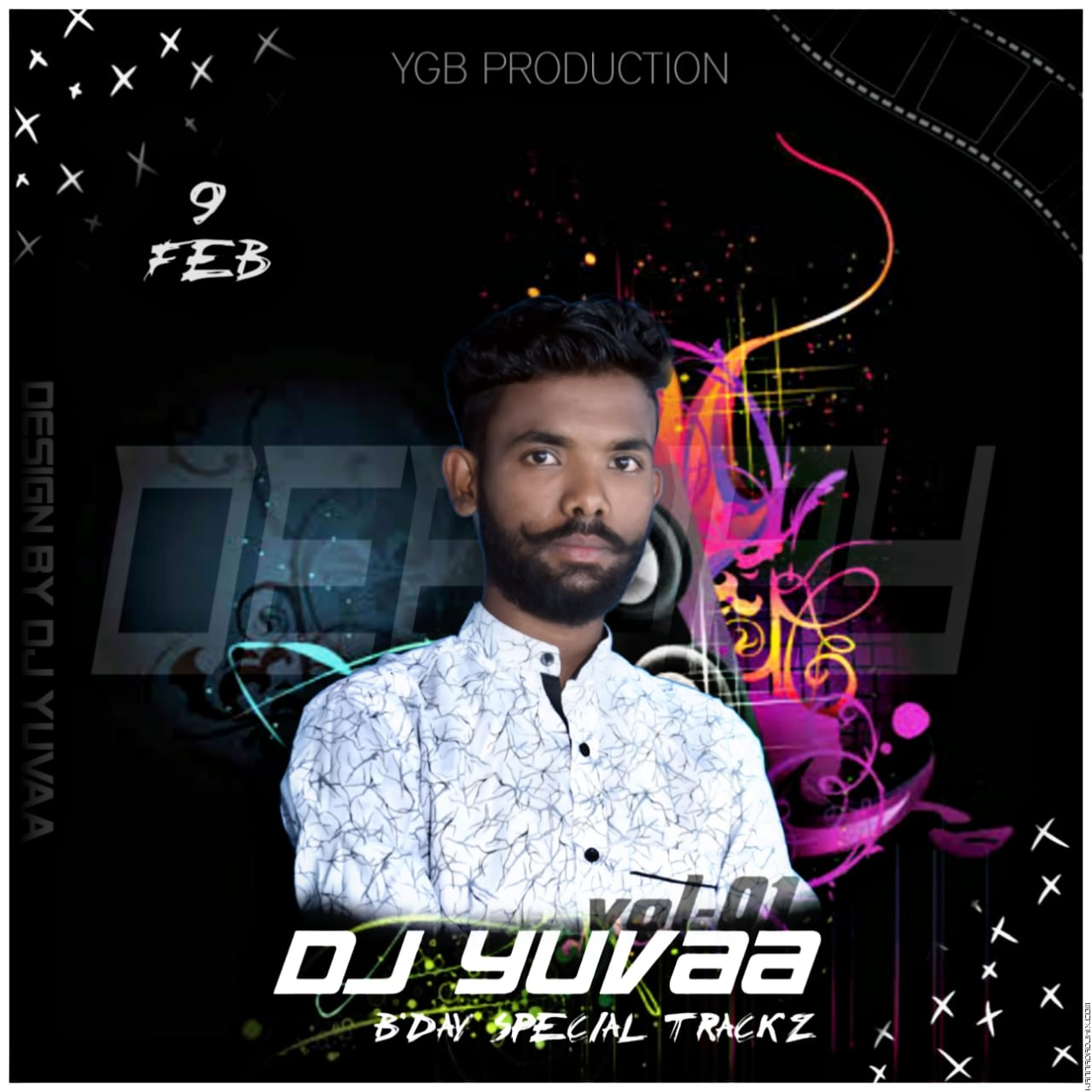 DJ YUVAA B'DAY SPECIAL SONG'S VOL-01