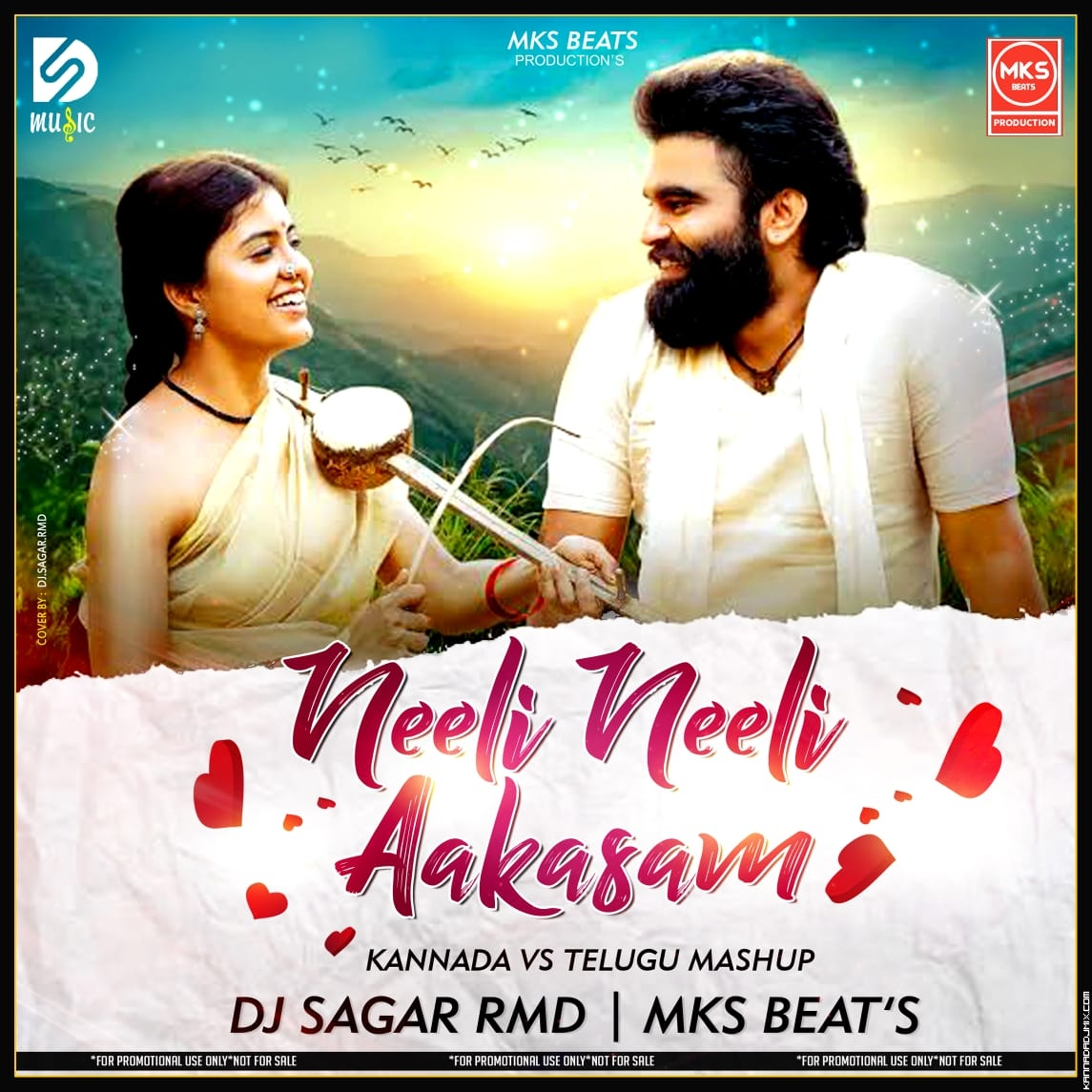 -NEELI NEELI AKASHAM -KANNADA vs TELAGU ROMANTIC LOVE MUSHUP-MKS BEATS PRODUCTION .mp3