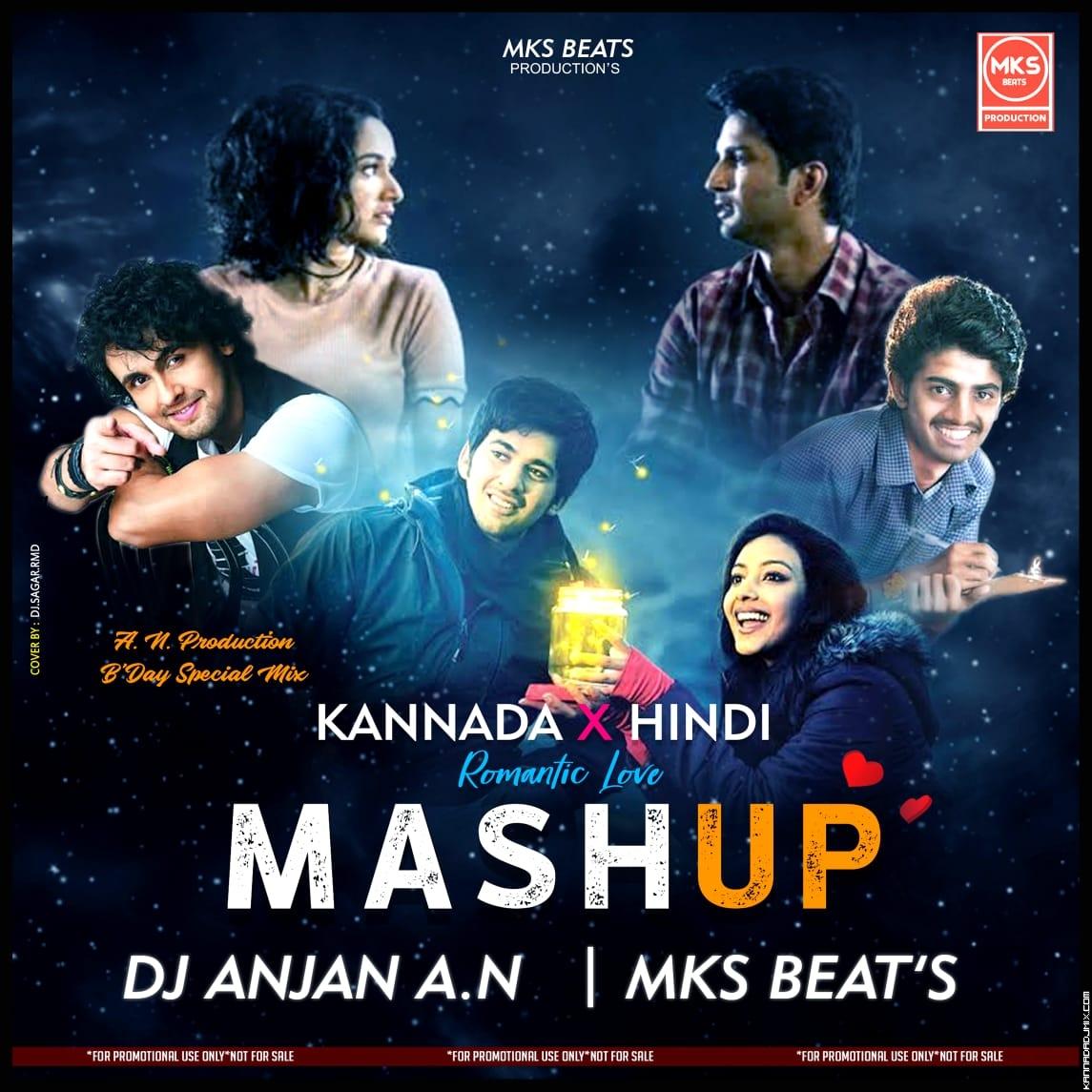 KANNADA x HINDI ROMANTIC LOVE MUSHUP -Mks Beats Production x  AN  Production .mp3