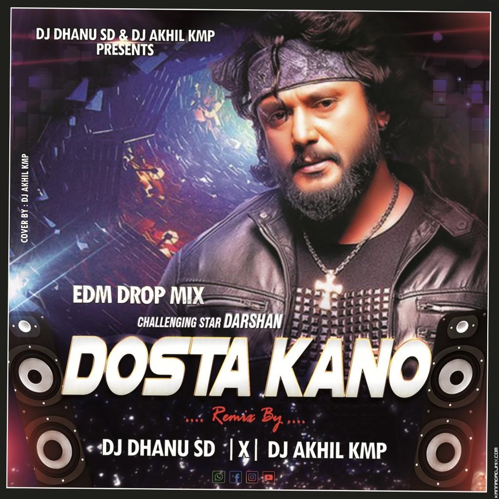 DOSTHA KANO EDM DROP MIX  DJ DHANU SD X DJ AKHIL KMP.mp3