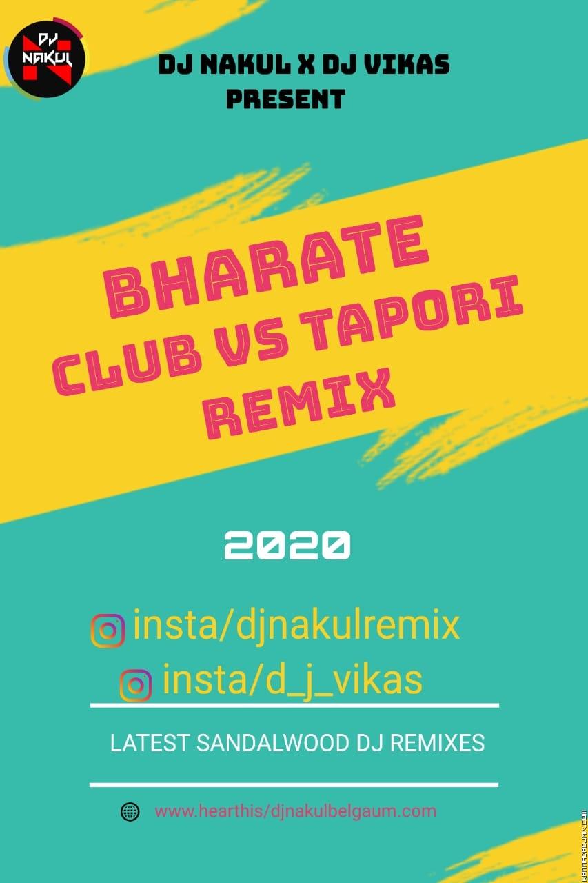 BHARATE - CLUB Vs TAPORI - DJ NAKUL X DJ VIKAS .mp3