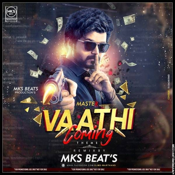 Master- Vaathi Coming Theme Remix- Mks Beats Production.mp3