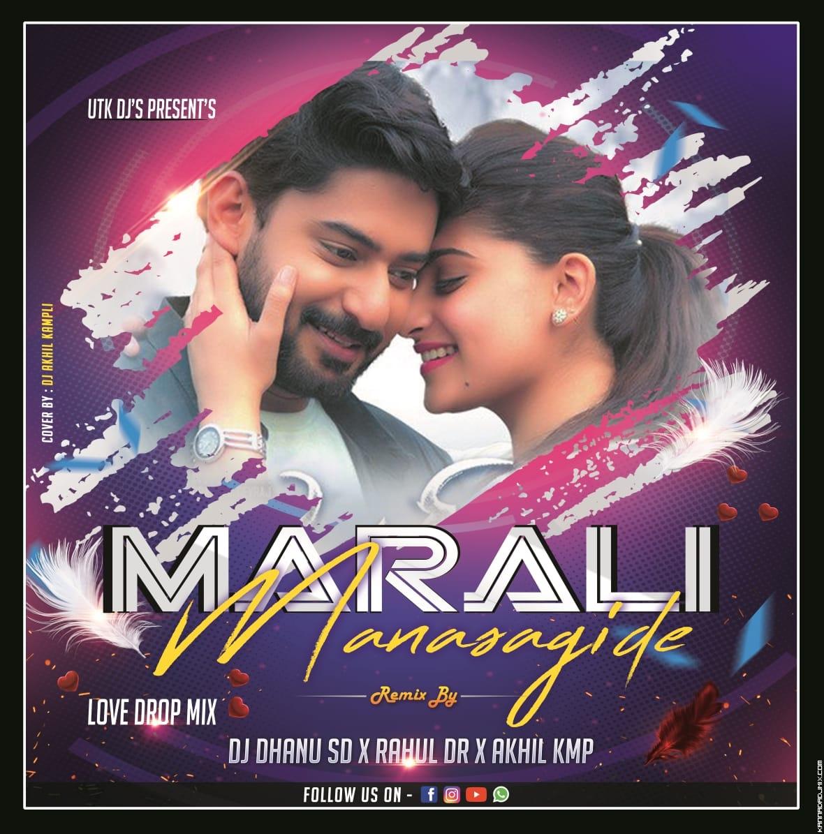 MARALI_MANASAGIDE LOVE DROP MIX DJ DHANU SD X RAHUL DR X AKHIL KMP.mp3