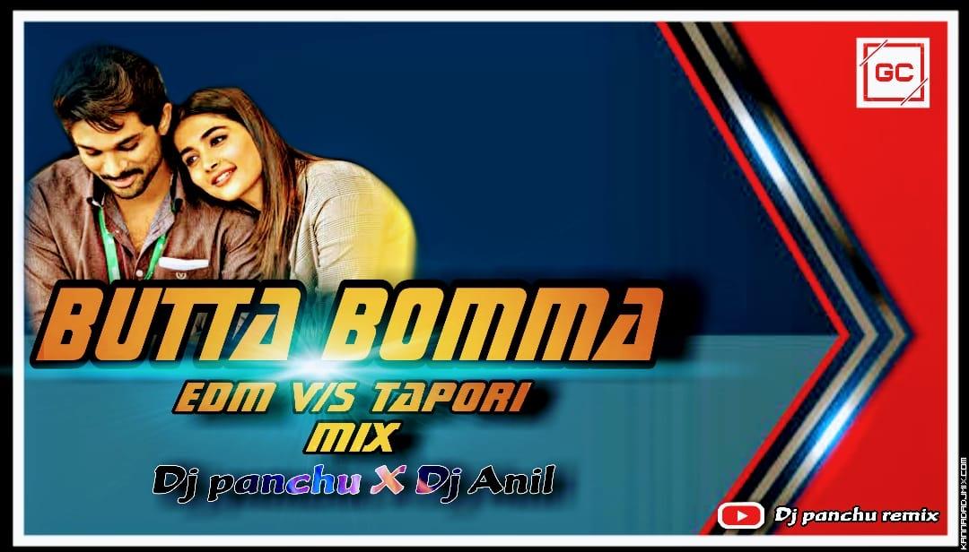 Butta Bomma Edm vs Tapori Mix Dj Panchu   Dj Anil.mp3