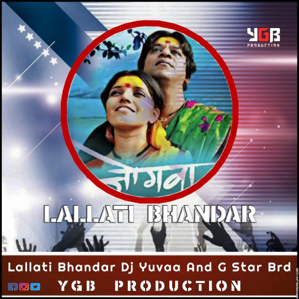 LALLATI BHANDAR JOGWA FILM SONG MIX BY YGB PRODUCTION.MP3