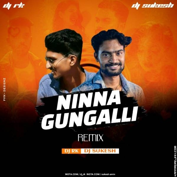 NINNA GUNGALI PROGRESSIVE MIX DJ SUKESH DJRK.mp3