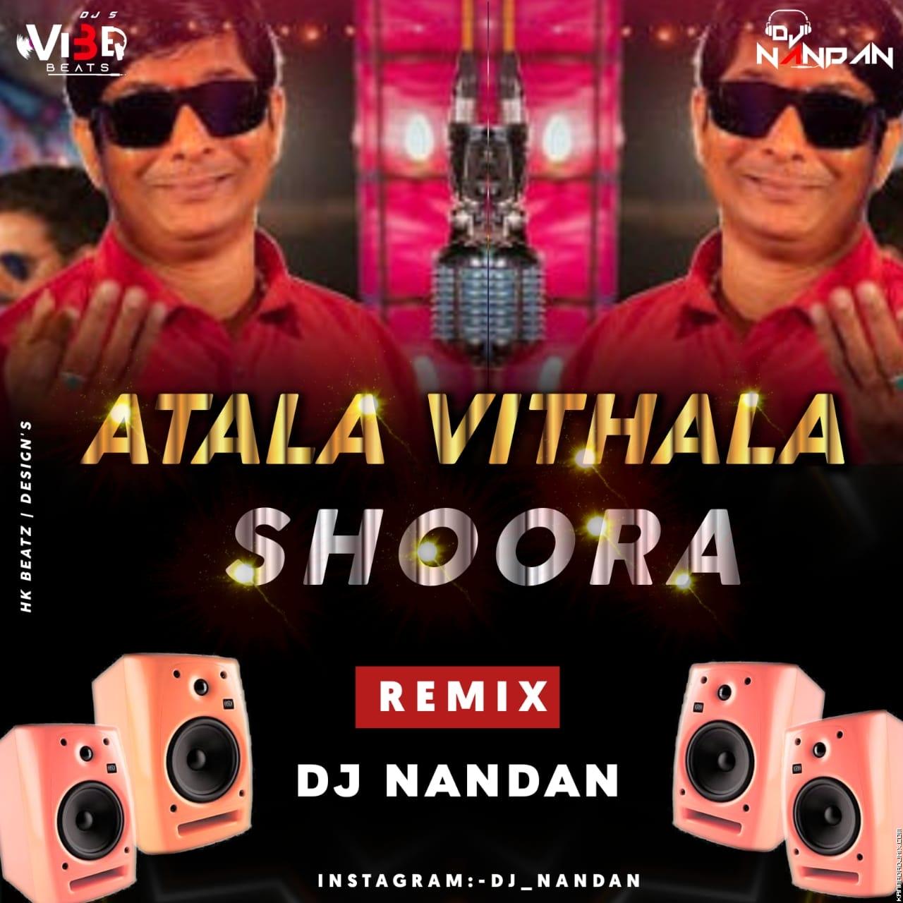 Atala Vittala Shoora Remix Remix Vibe Beatz Dj Nandan.mp3