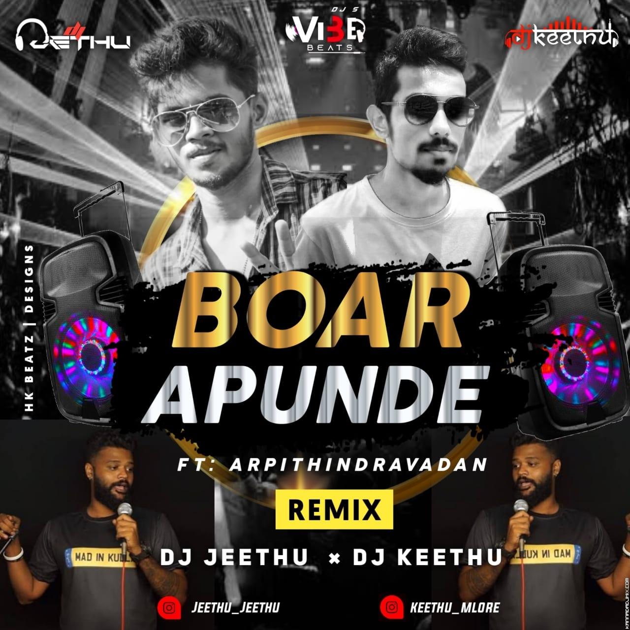 Boar Apunde Remix Vibe Beats DJs Dj Jeethu Dj Keethu.mp3