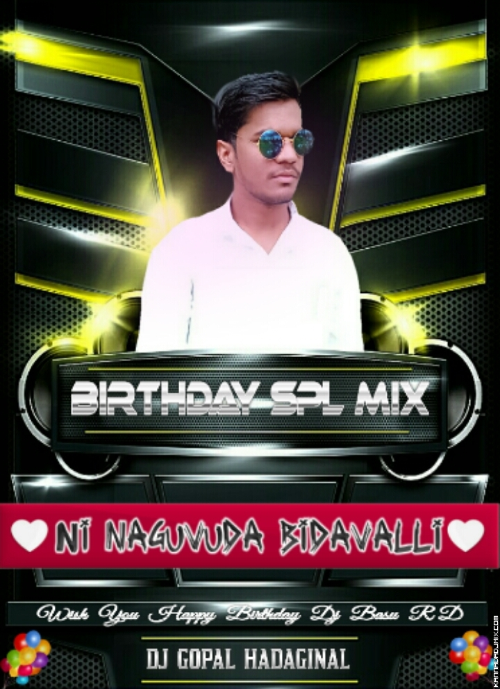 Ni naguvudu Bidavalli DJ Gopal Hadaginal.mp3