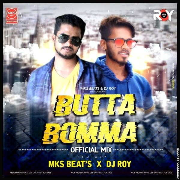 Butta Bomma Remix   Mks Beats X Dj Roy.mp3
