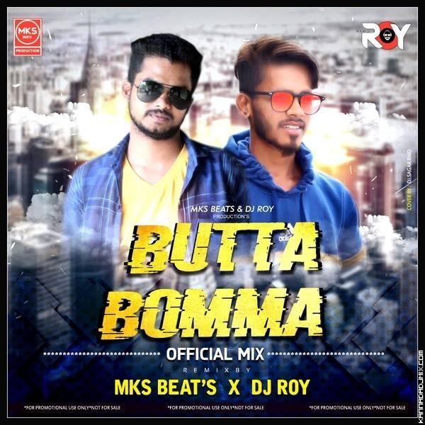 Butta Bomma Remix   Mks Beats X Dj Roy.mp3
