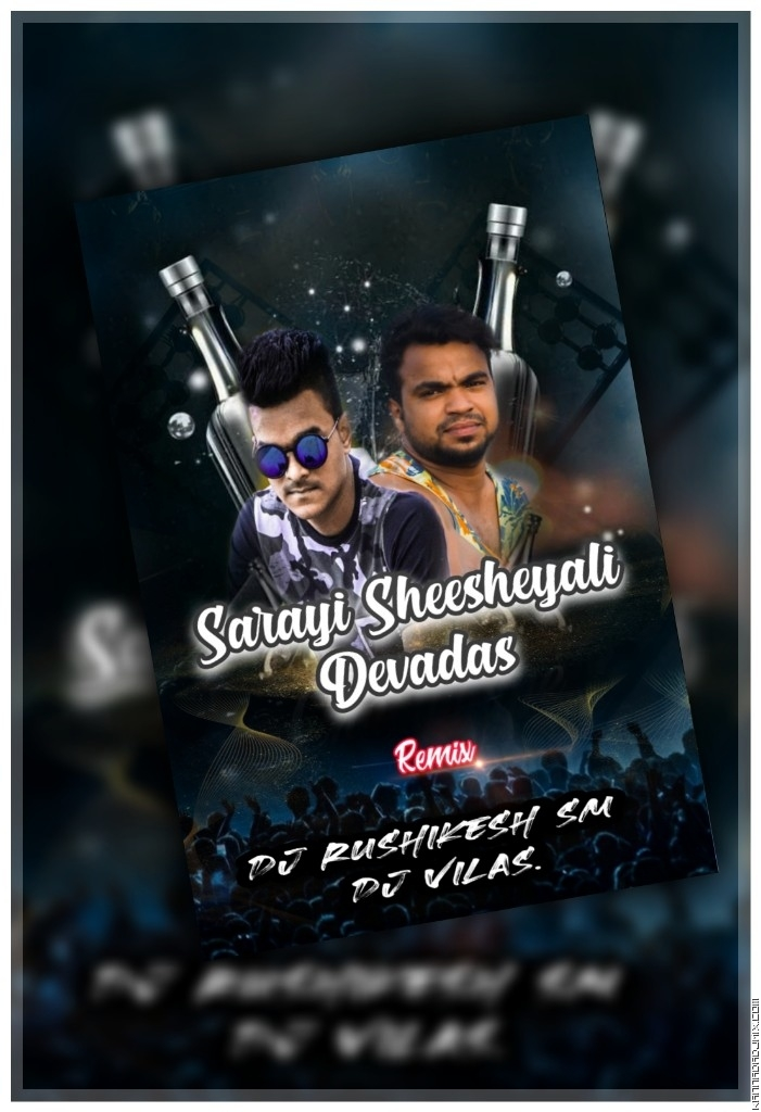 SARAYI SHEESHEYALI_REMIC BY DJ VILAS   DJ RUSHIKESH SM .mp3