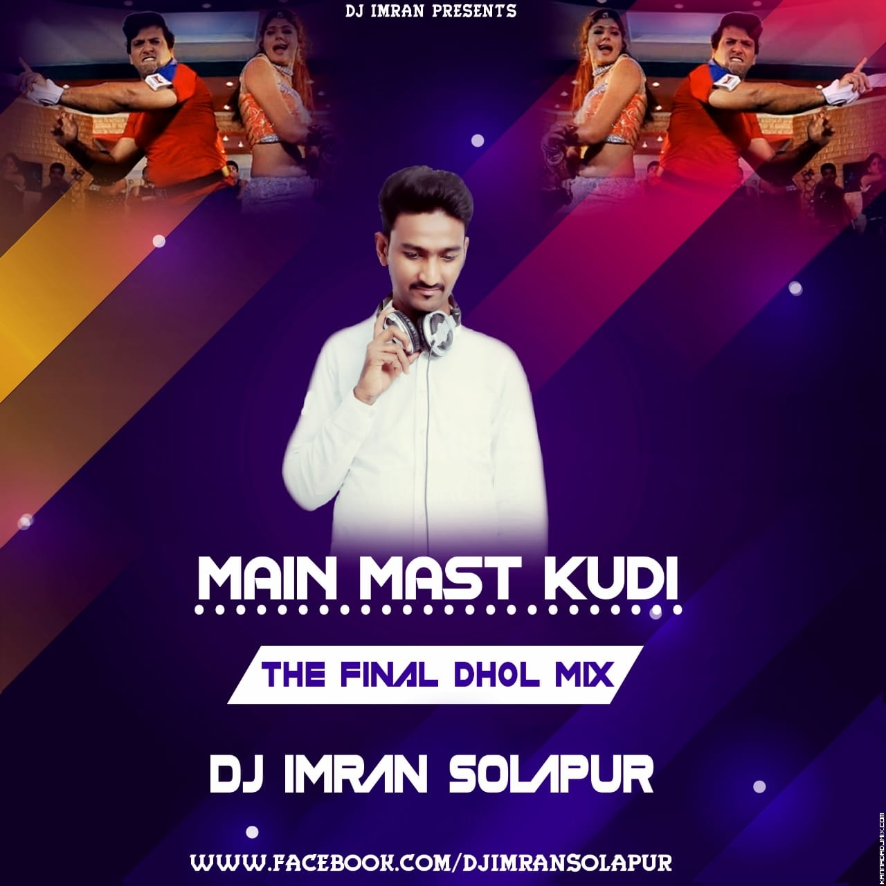 Main Mast Kudi (The Final Dhol Mix) DJ Imran Solapur.mp3