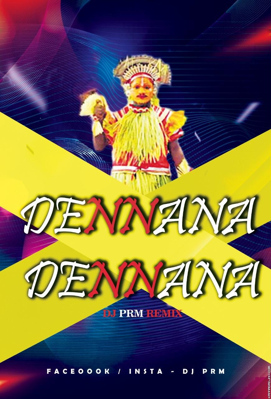 DENNANA DENNANA DJ PRM REMIX.mp3