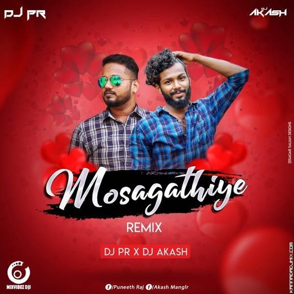 MOSAGATHIYE_REMIX_DJ PR X DJ AKASH.mp3