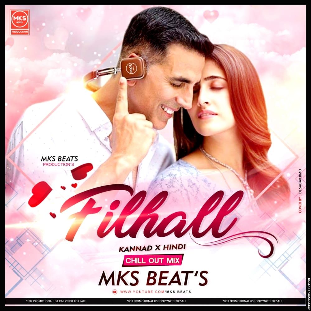 Filhaal - Kannada X Hindi Chill-Out Mashup -Mks Beats Production.mp3