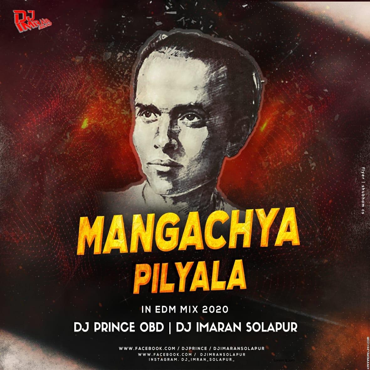 Mangachya Pilyala - In Edm Mix 2020 - Dj Prince OBD   Dj Imran Solapur.mp3