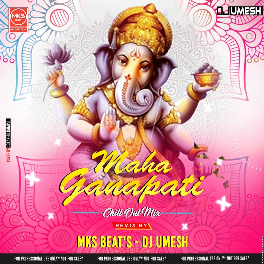 Maha Ganapati Chill Out Remix -Mks Beats X Dj Umesh.mp3