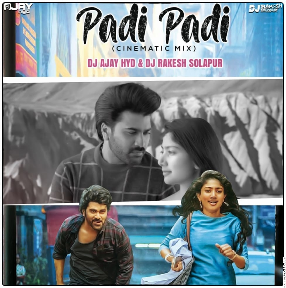 Padi Padi ( Cinematic Mix ) - Dj Ajay Hyd & Dj Rakesh Solapur.mp3