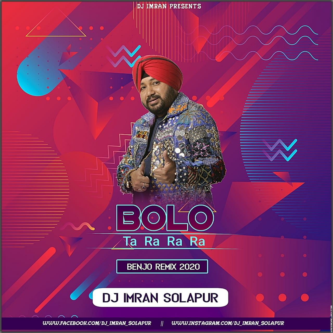 Bolo Ta Ra Ra (Benjo Mix 2020) Dj Imran Solapur.mp3