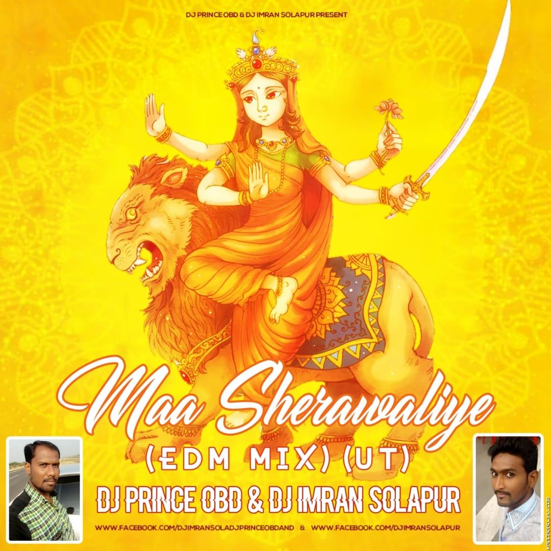 Maa Sherawaliye (EDM MIX) (UT) DJ Prince   OBD DJ Imran Solapur.mp3