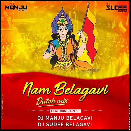 NAM BELAGAVI EDM MIX DJ MANJU .mp3.mp3