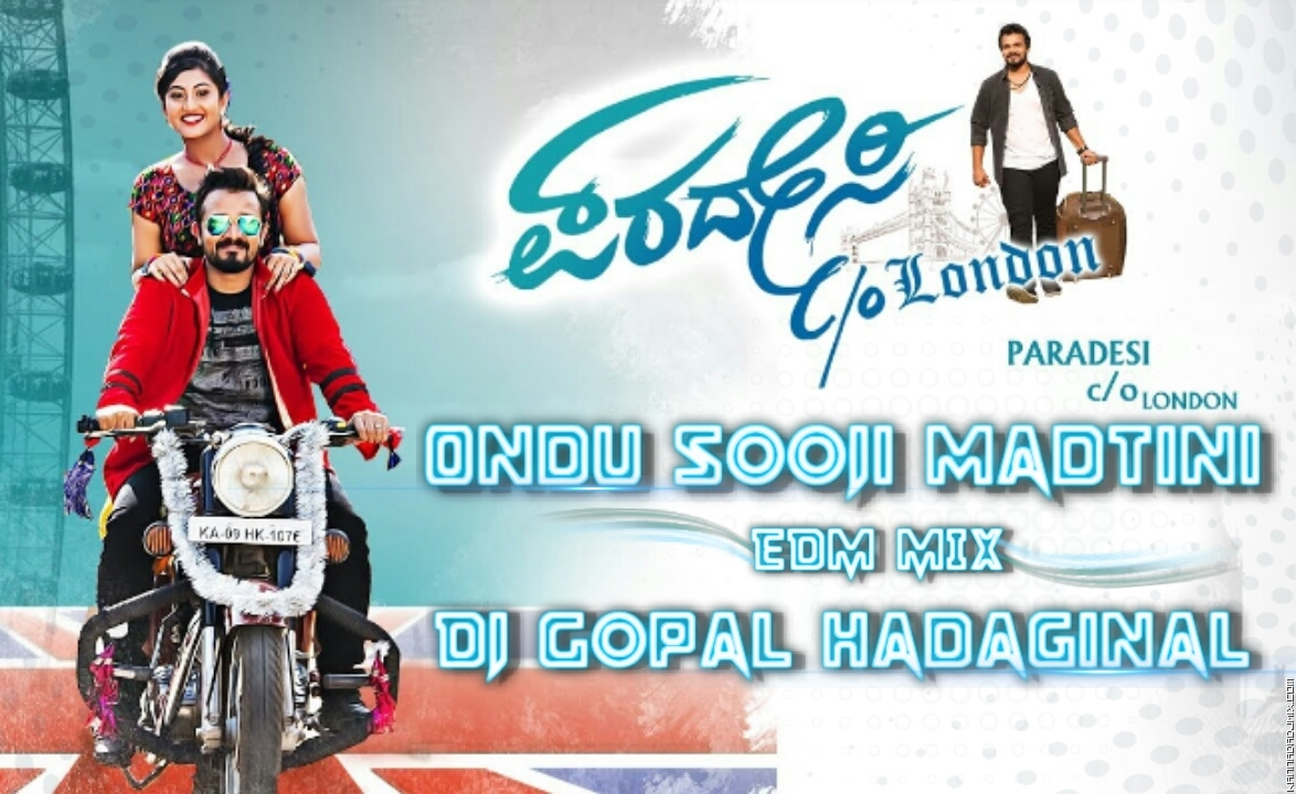 Ondu Sooji Madtini Dutch Edm Mix Dj Gopal Hadaginal.mp3
