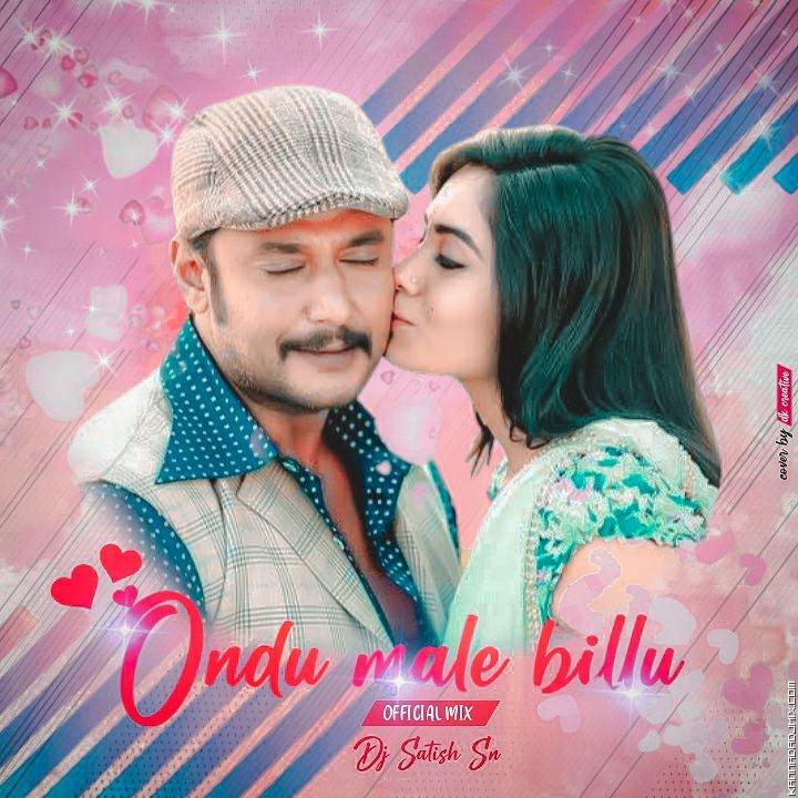 Ondu Malebillu X Official Mix X Dj Satish SN BGM 2K20.mp3