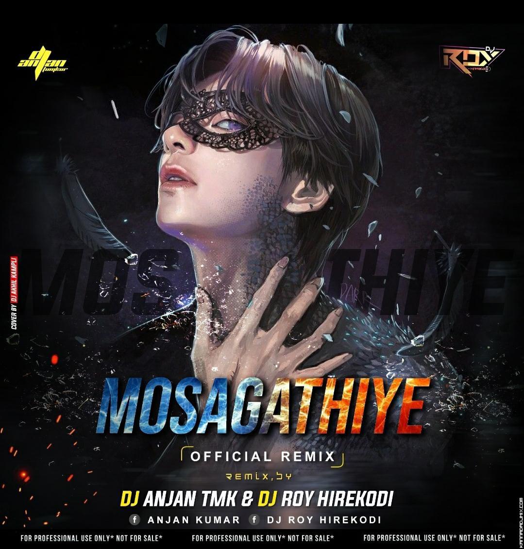 MOSAGATIYE OFFICIAL MIX DJ ANJAN X DJ ROY.mp3
