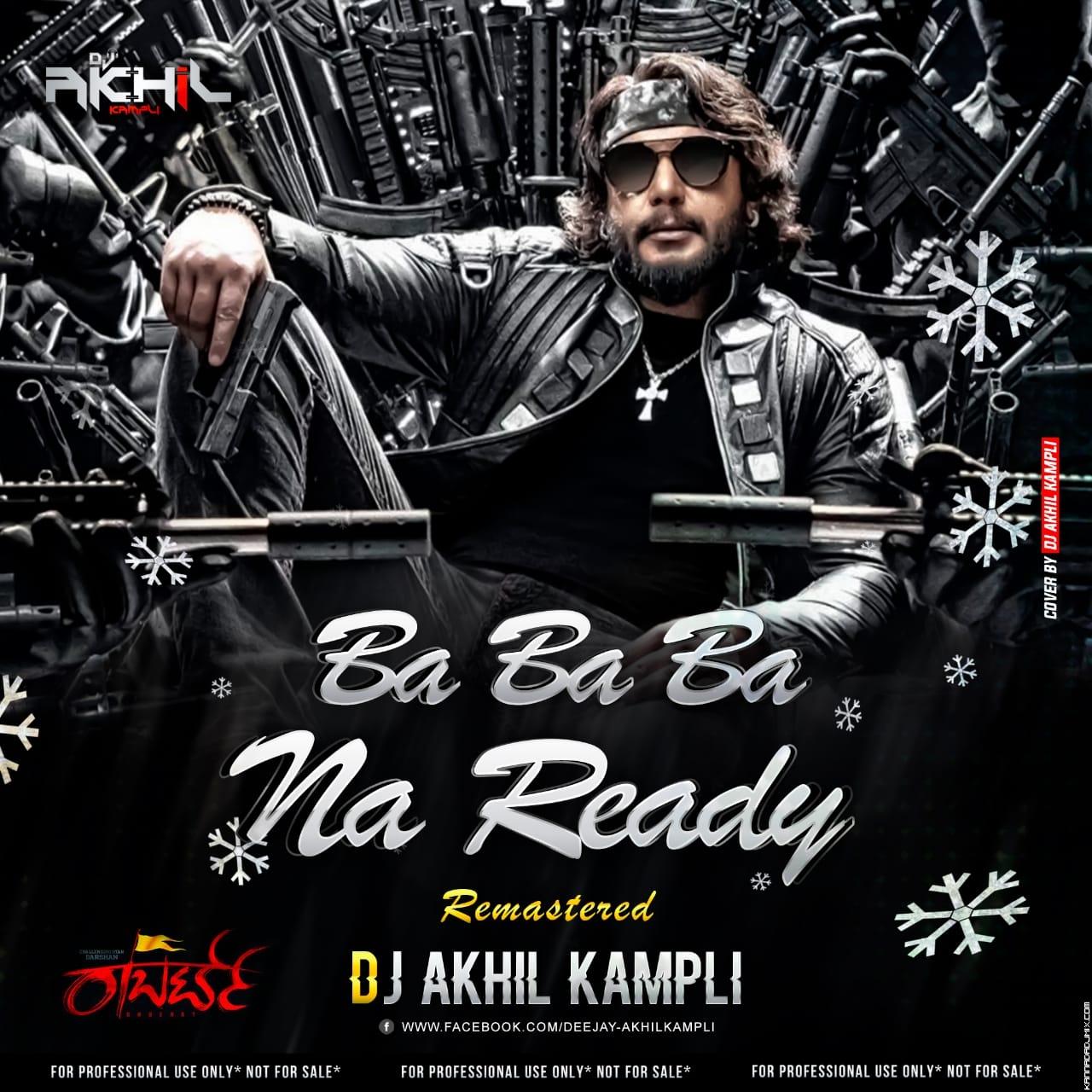 Ba Ba Ba Na Ready Remasterd Dj Akhil Kampli.mp3
